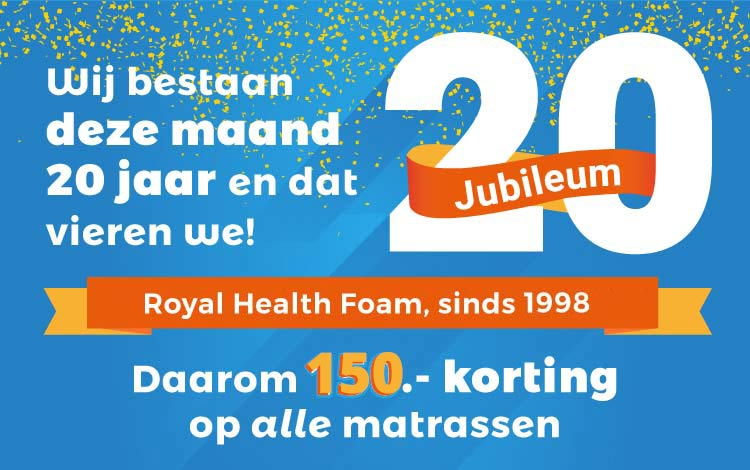 Jubileum 20 jaar Royal Health Foam