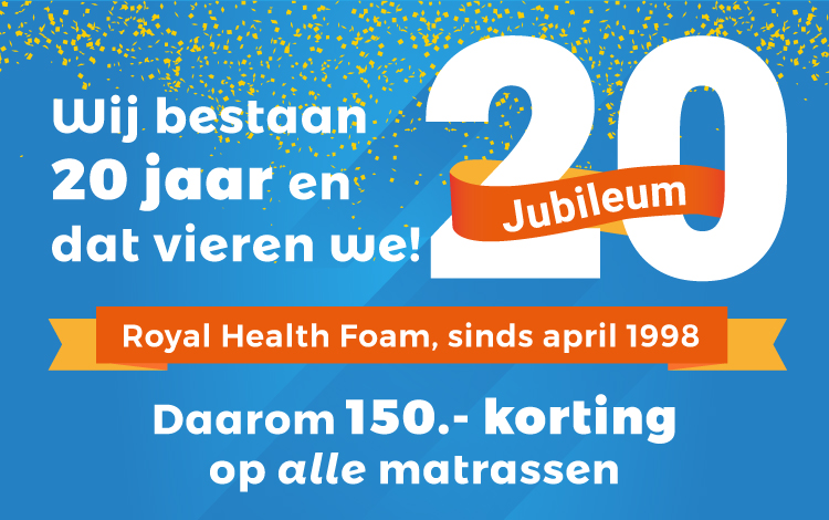 Jubileum 20 jaar Royal Health Foam
