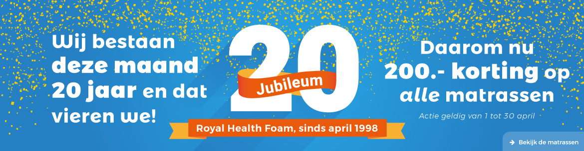 Royal Health Foam bestaat 20 jaar